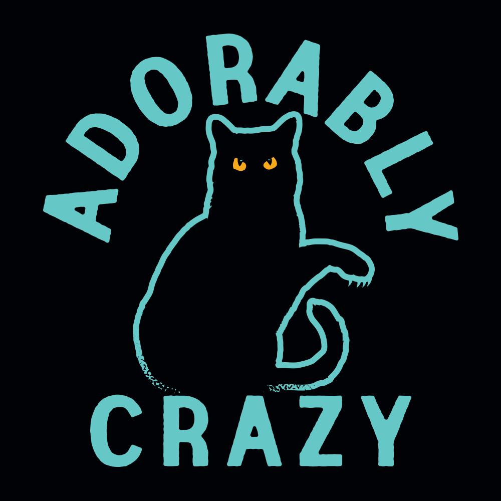 Adorably Crazy