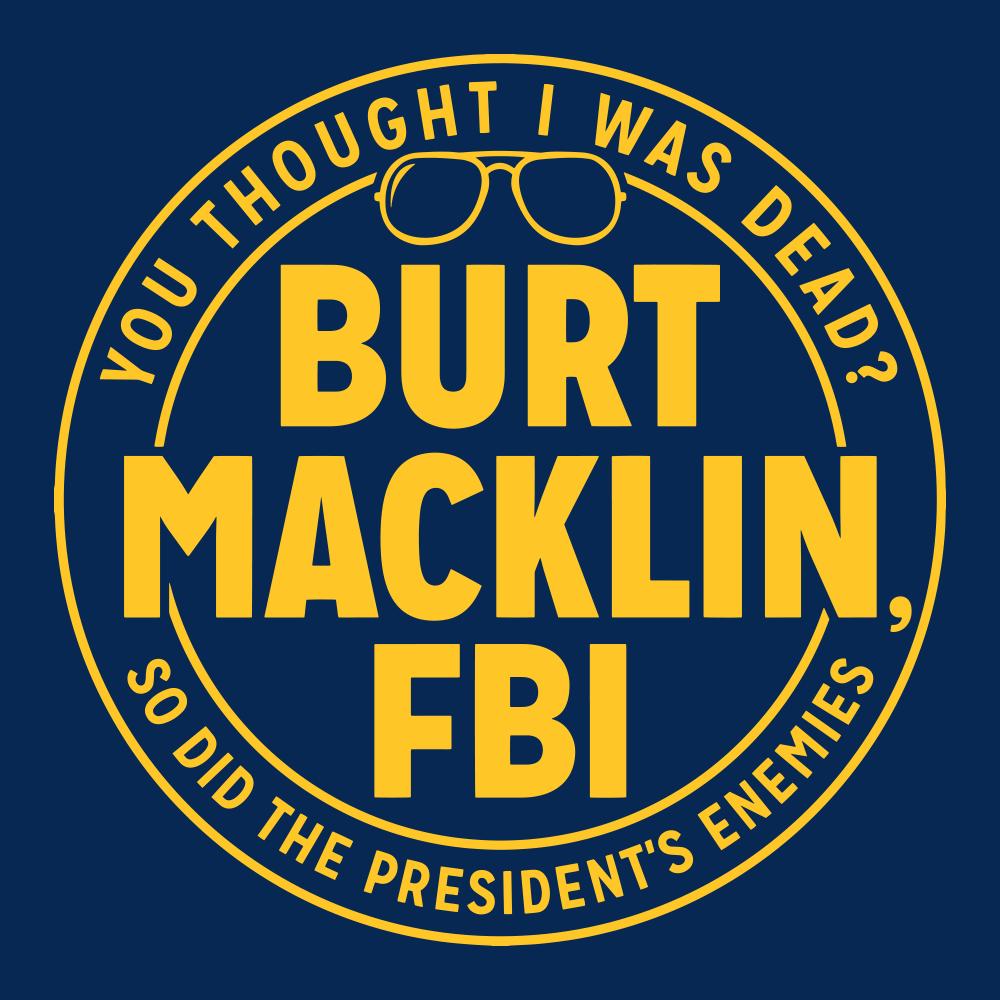 Burt Macklin, FBI