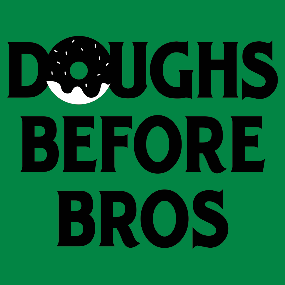 Doughs Before Bros