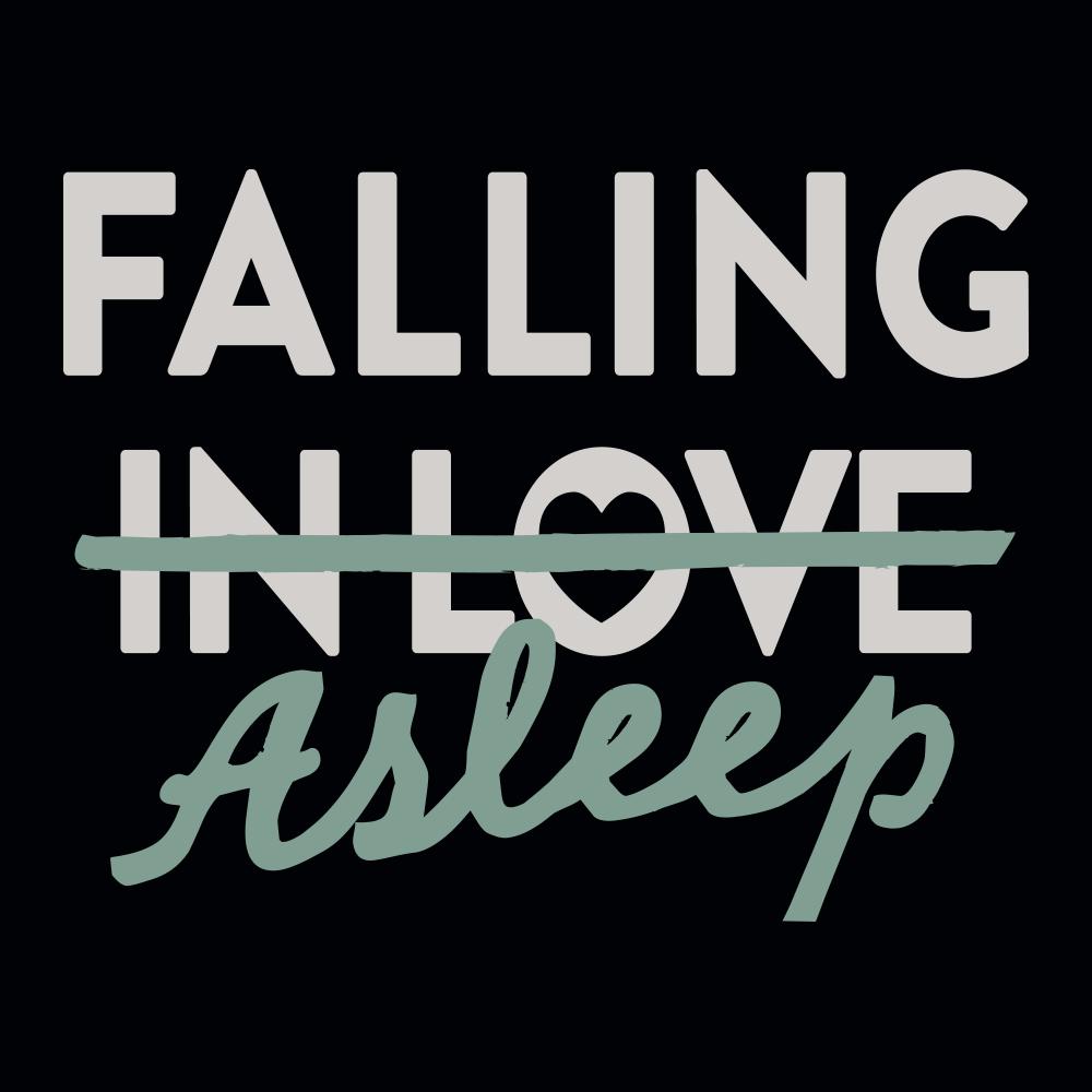 Falling Asleep