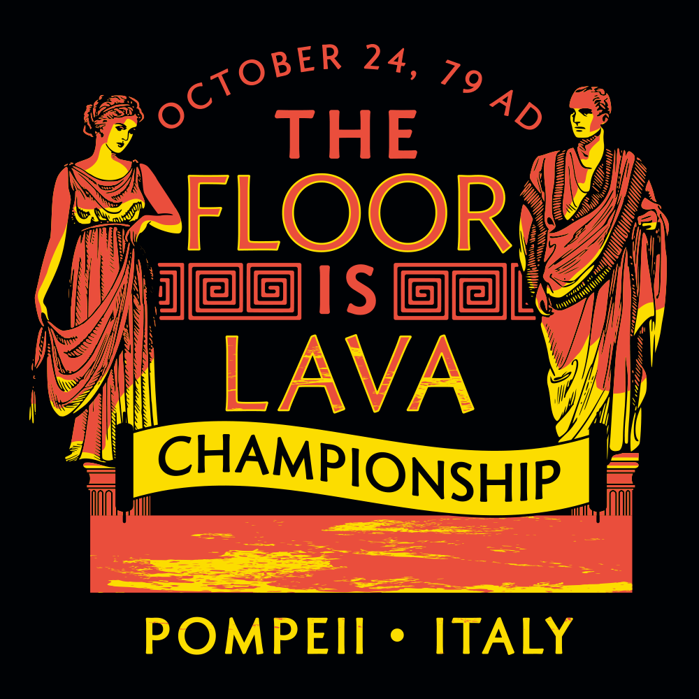 Pompeii Floor is Lava Championship