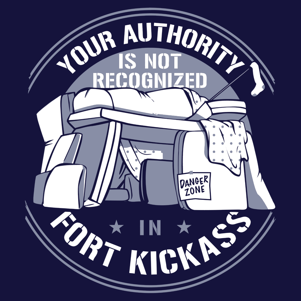 Your Authority Is Not Recognized In Fort Kickass