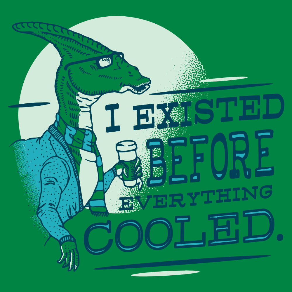 I Existed Before Everything Cooled