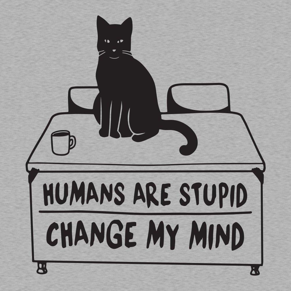 Humans Are Stupid