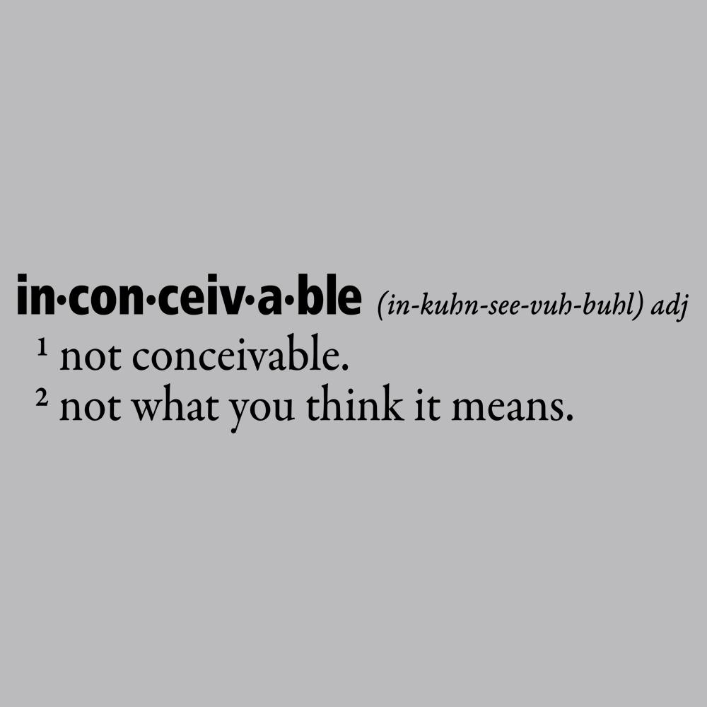 Inconceivable Definition