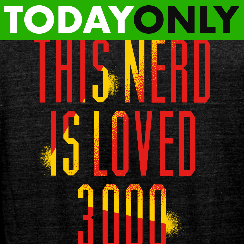 This Nerd Is Loved 3000 Limited Edition Tri-Blend