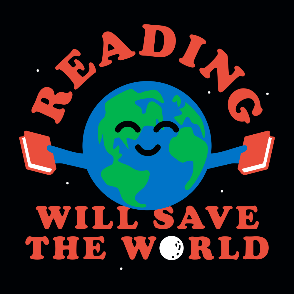 Reading Will Save The World