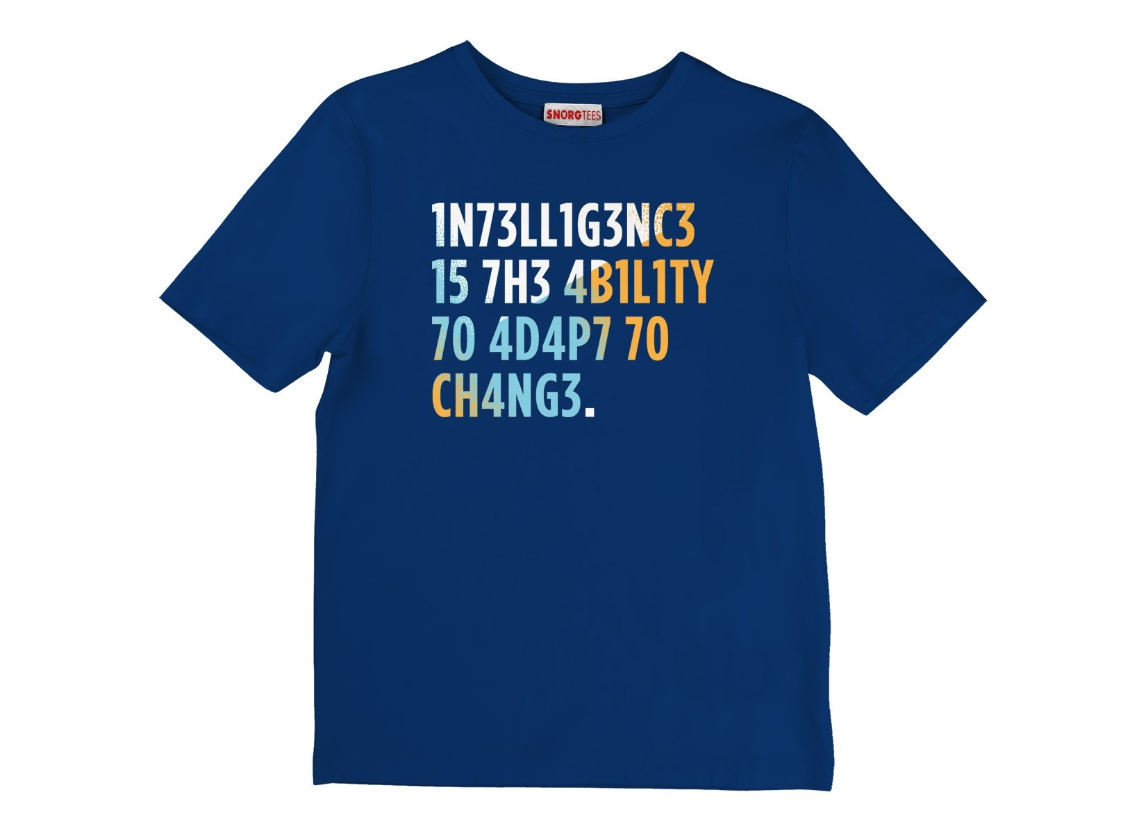 Intelligence is The Ability To Adapt on Kids T-Shirt