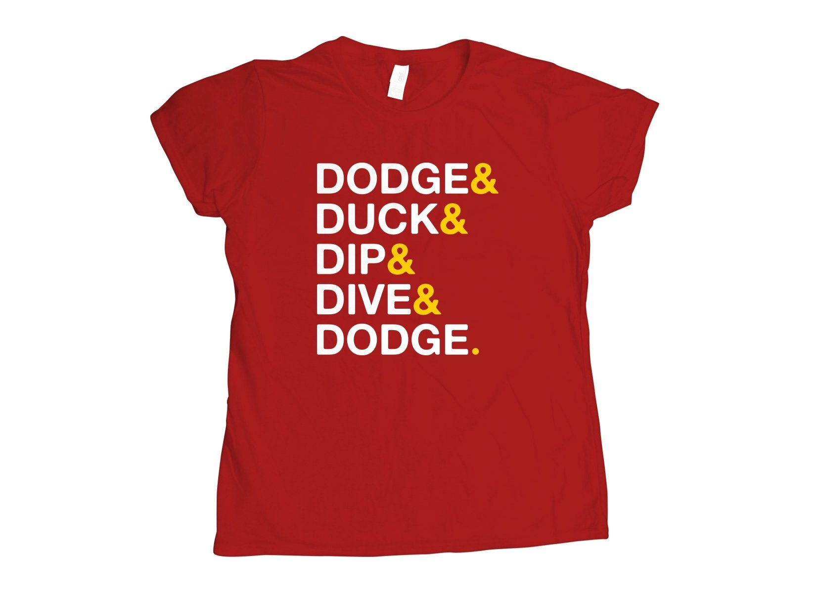 The Five D's on Womens T-Shirt
