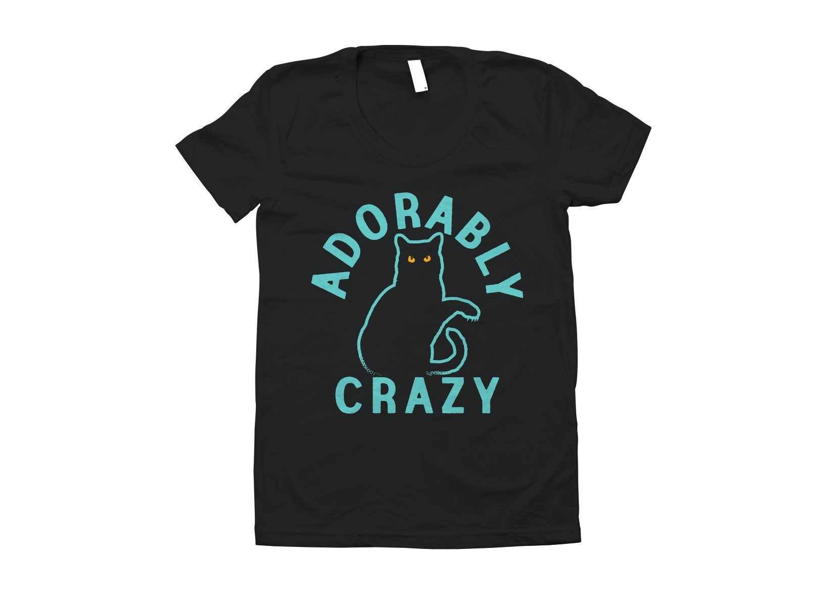 Adorably Crazy on Juniors T-Shirt