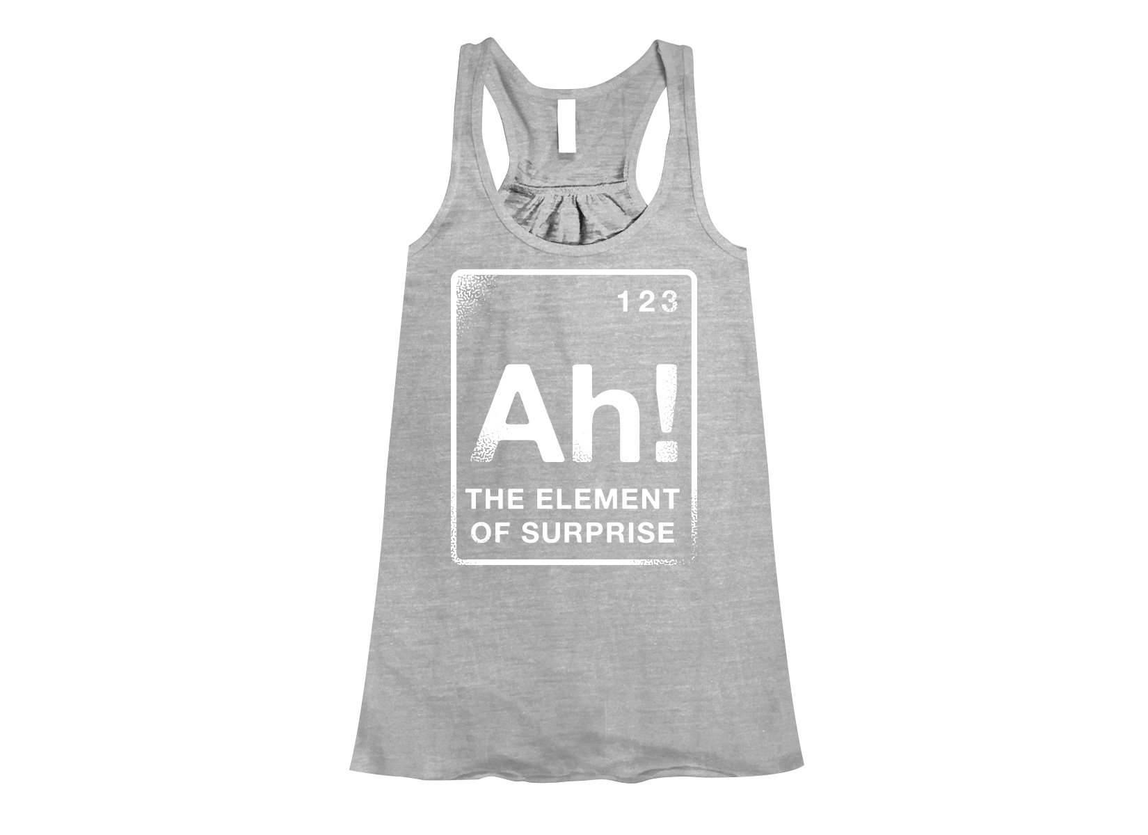 The Element Of Surprise on Womens Tanks T-Shirt