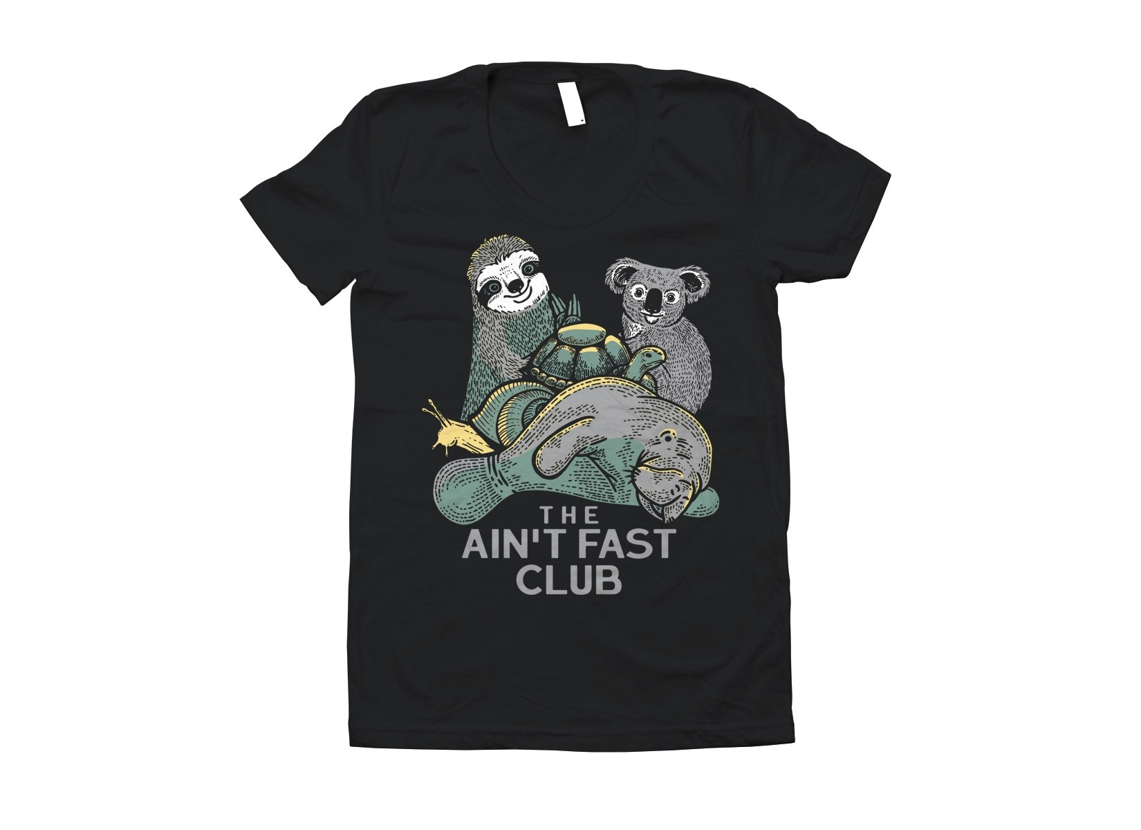 The Ain't Fast Club on Juniors T-Shirt