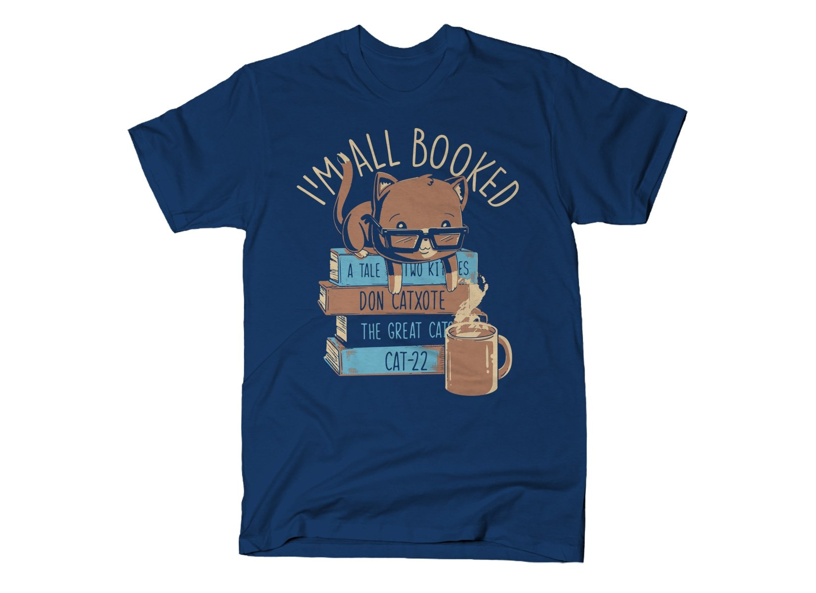 I'm All Booked on Mens T-Shirt