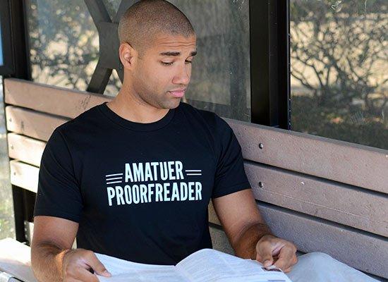Amatuer Proorfeader on Mens T-Shirt