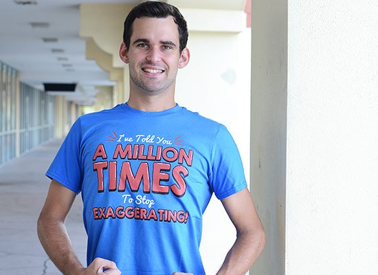Stop Exaggerating on Mens T-Shirt