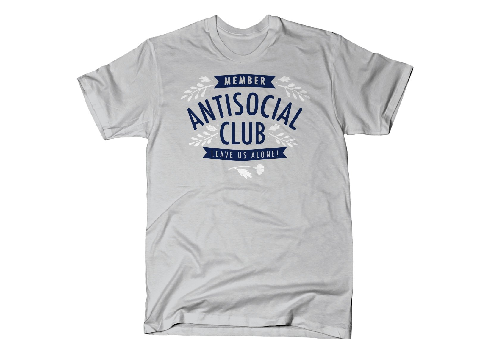 Antisocial Club on Mens T-Shirt