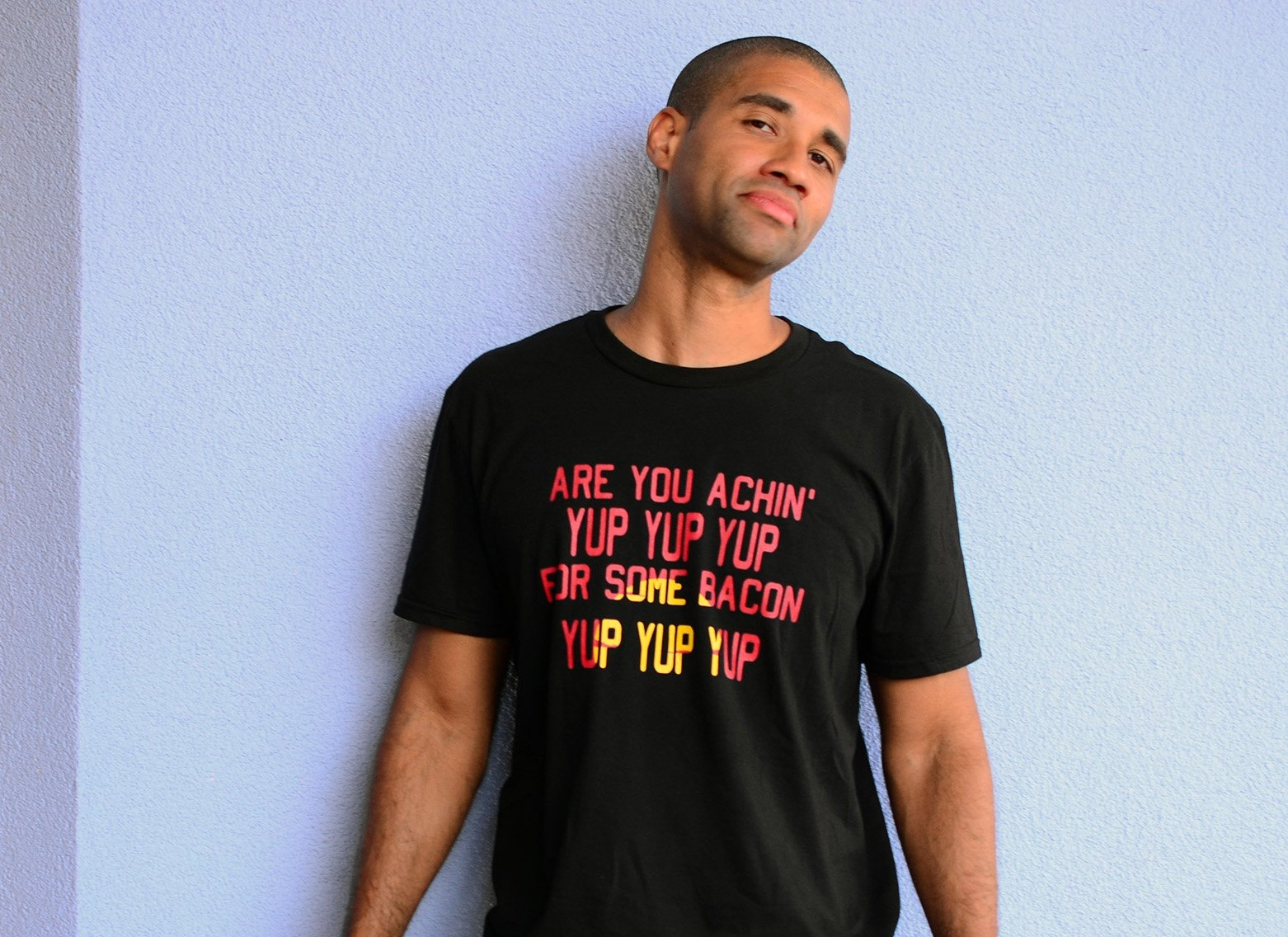 Are You Achin' For Some Bacon? on Mens T-Shirt
