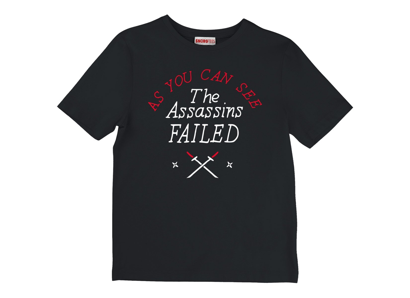 The Assassins Failed on Kids T-Shirt