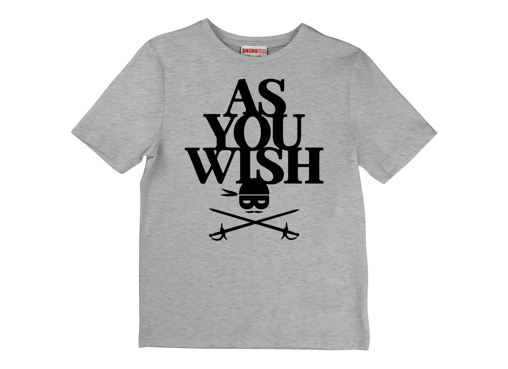 As You Wish on Kids T-Shirt
