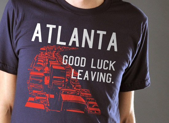 Atlanta, Good Luck Leaving. on Mens T-Shirt