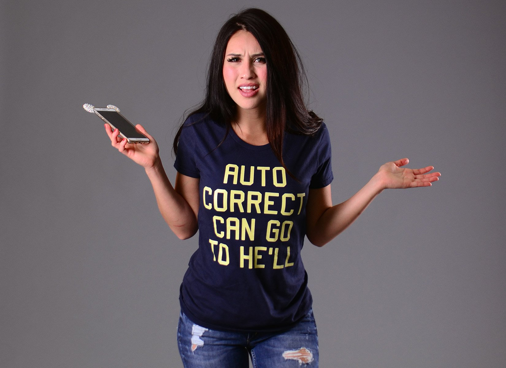 Auto Correct Can Go To He'll on Womens T-Shirt