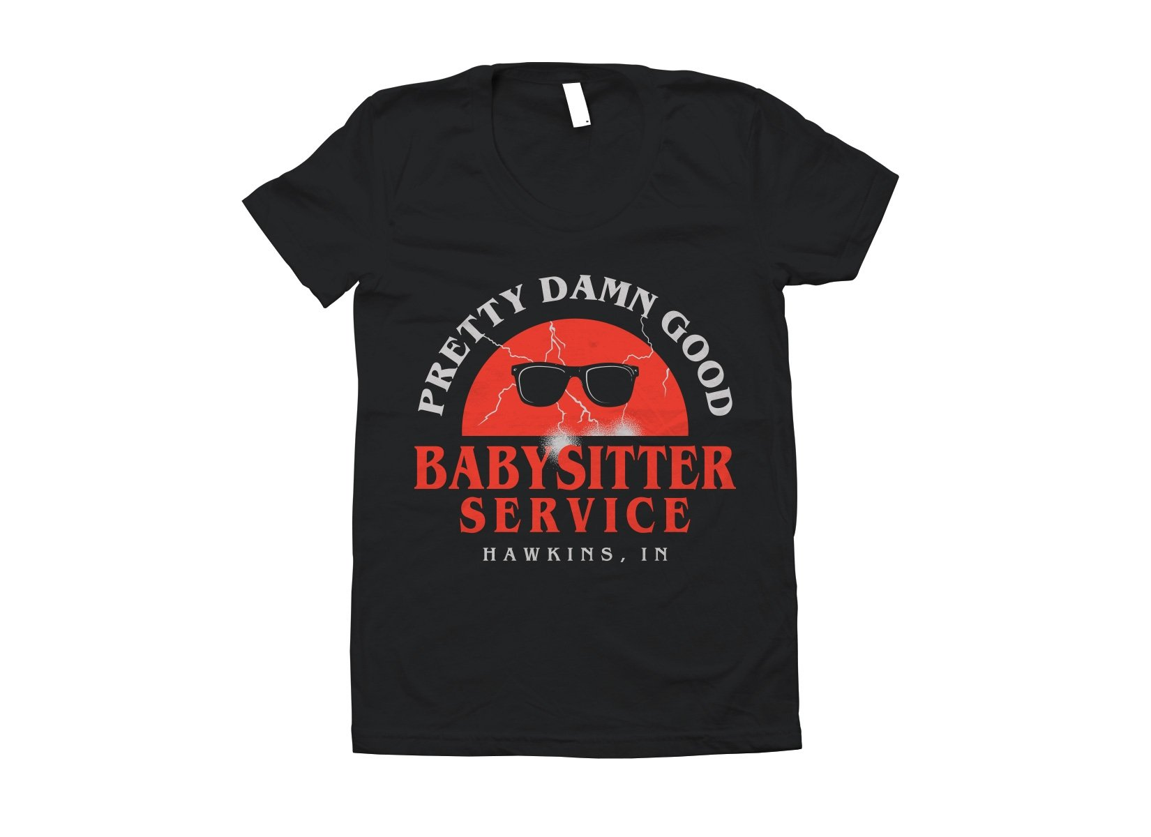Pretty Damn Good Babysitter Service on Juniors T-Shirt