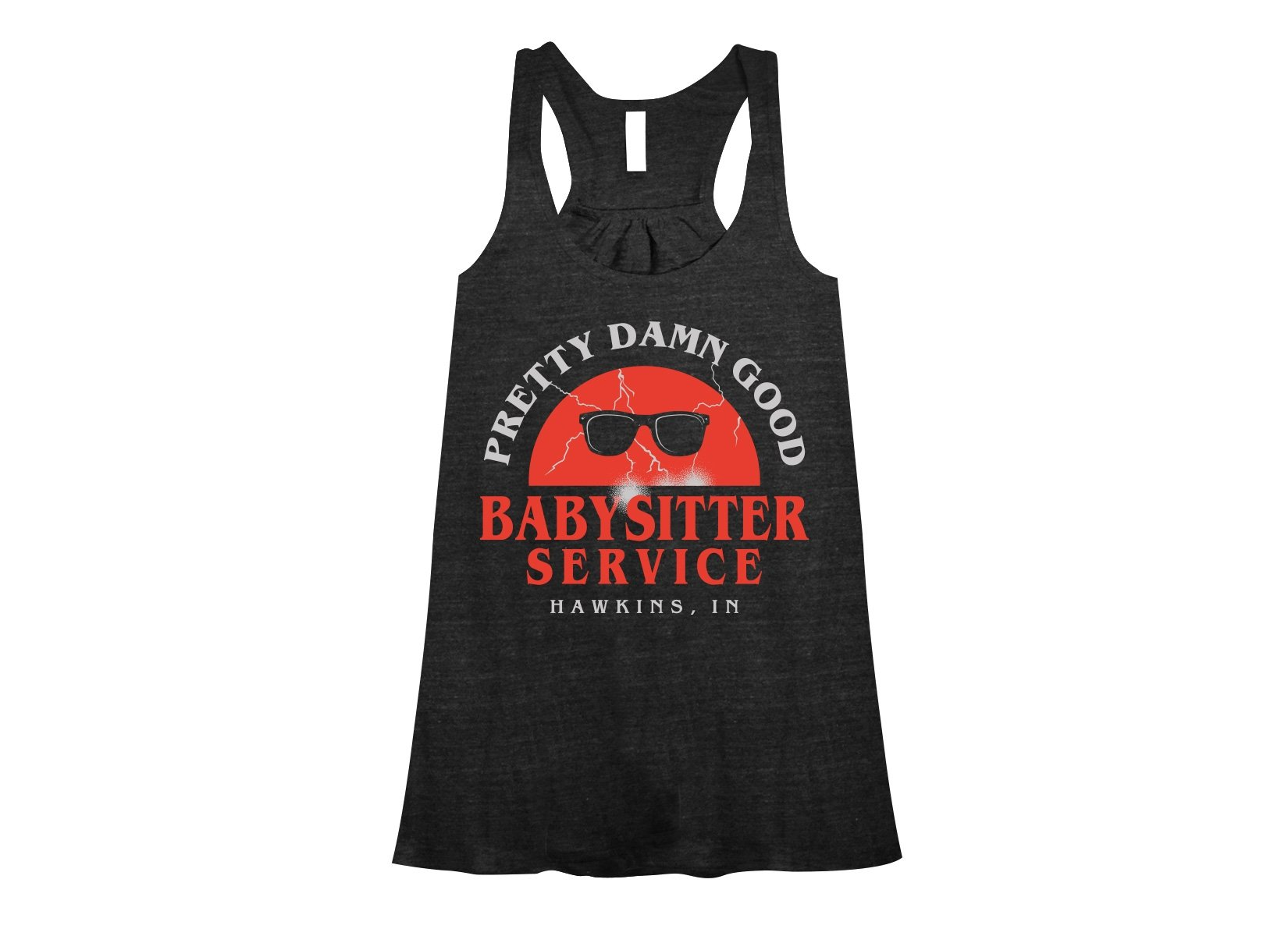 Pretty Damn Good Babysitter Service on Womens Tanks T-Shirt