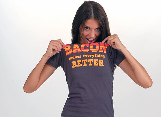 Bacon Makes Everything Better on Juniors T-Shirt