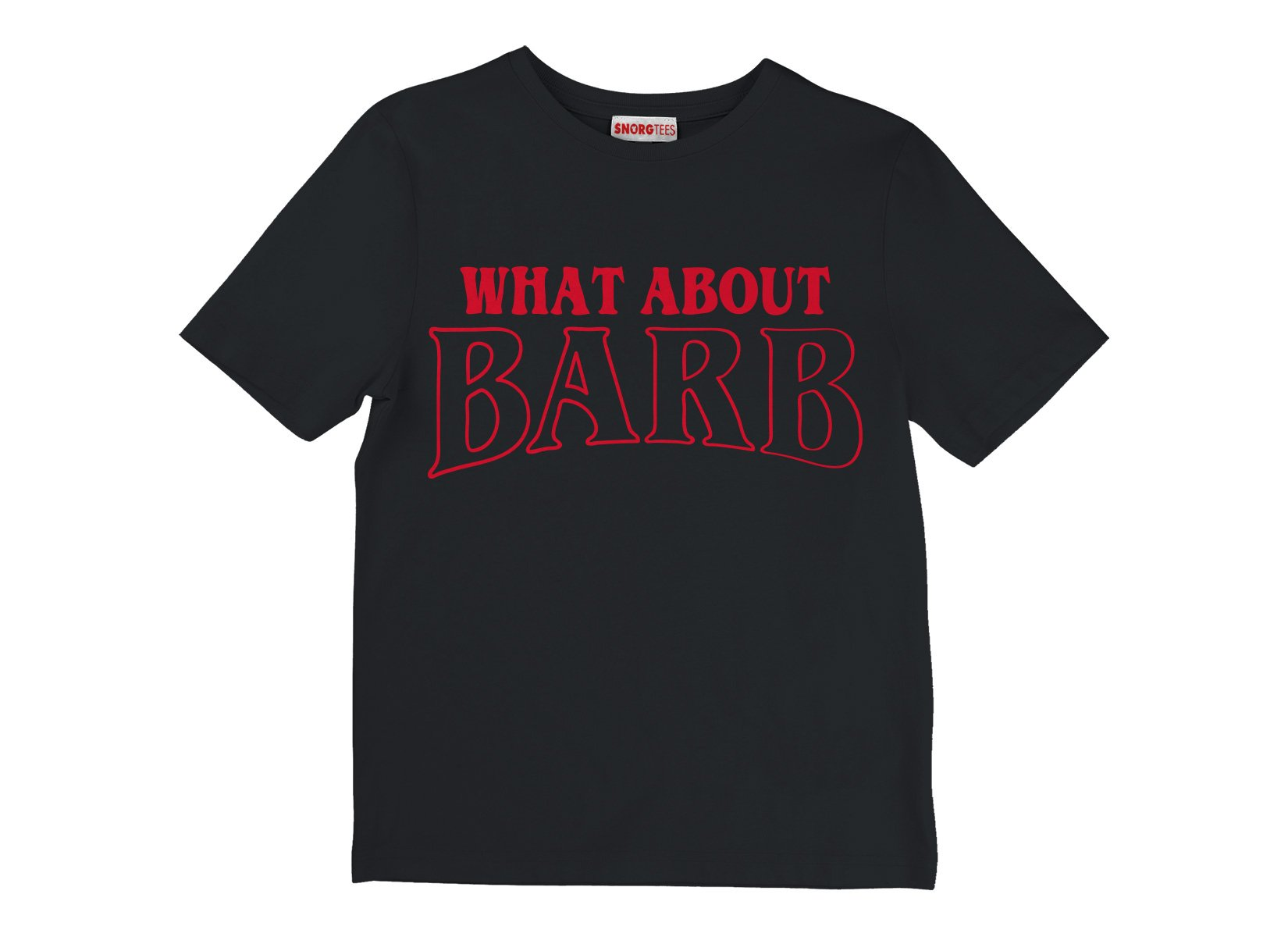 What About Barb? on Kids T-Shirt
