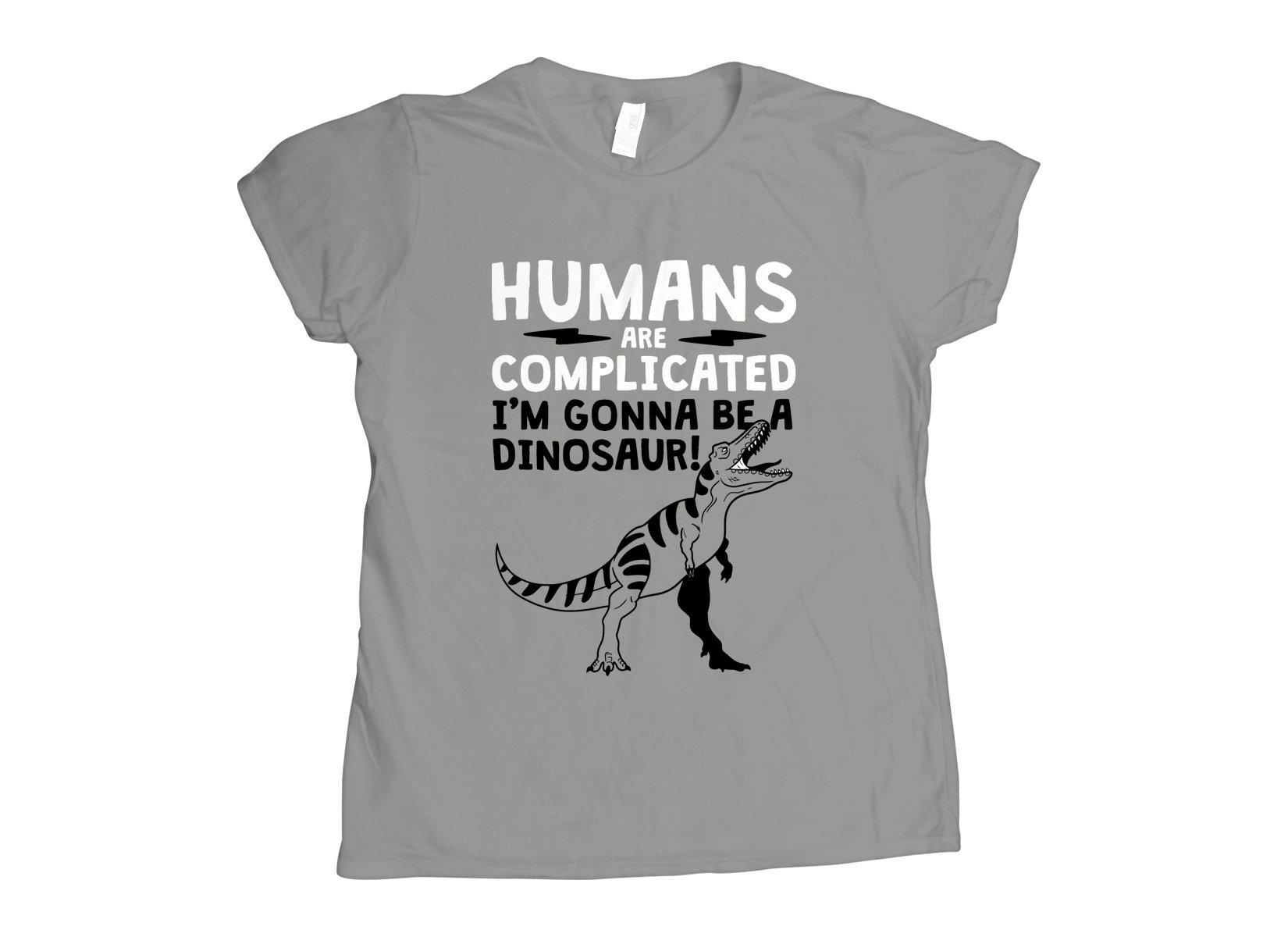 Humans Are Complicated on Womens T-Shirt