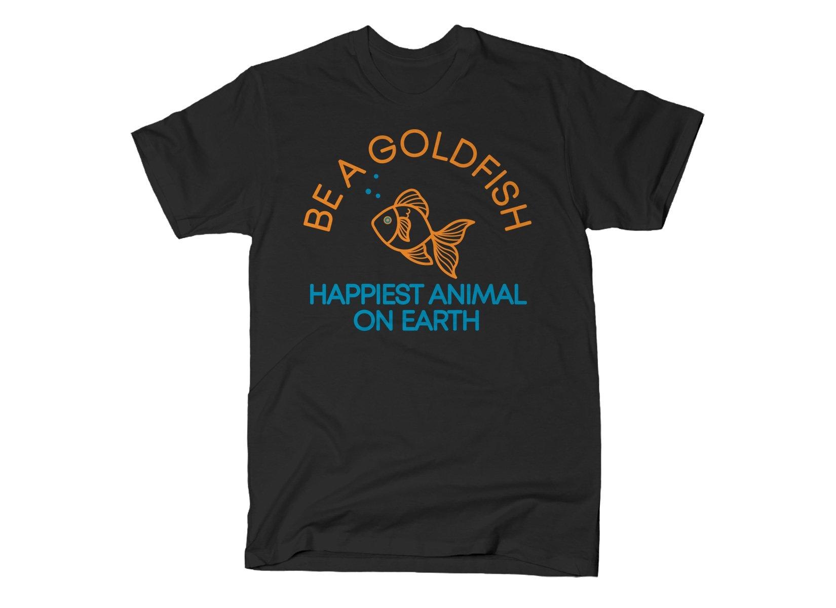 Be A Goldfish on Mens T-Shirt