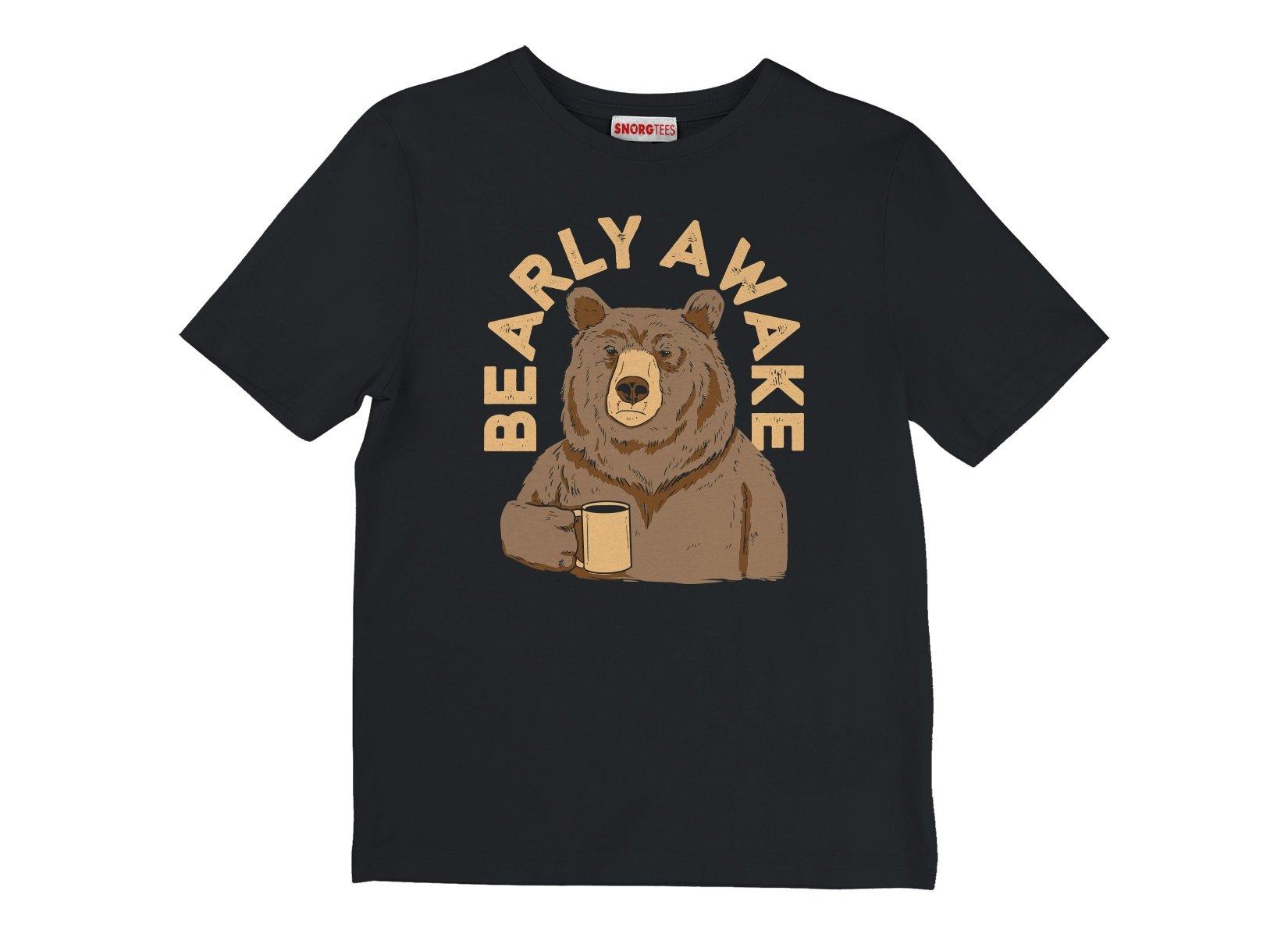 Bearly Awake on Kids T-Shirt