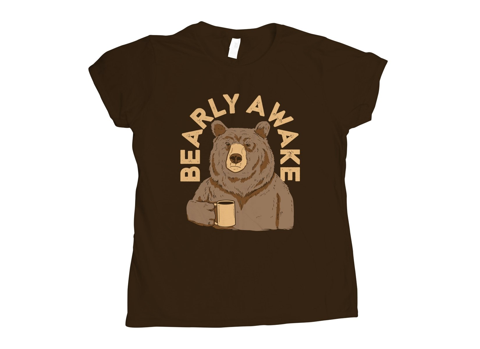 Bearly Awake on Womens T-Shirt