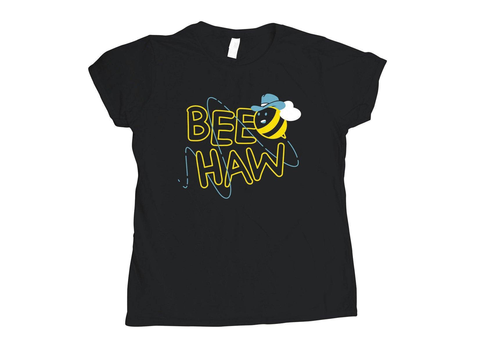 Bee Haw on Womens T-Shirt