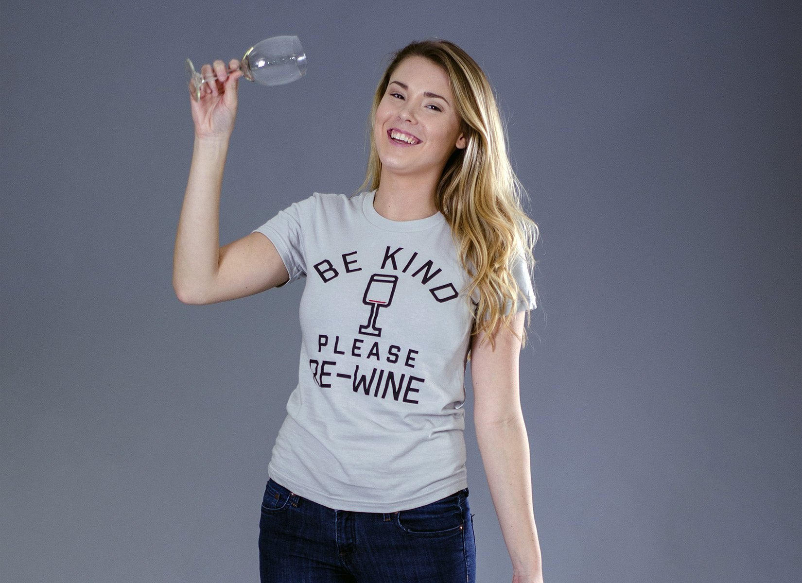 Be Kind, Please Re-Wine on Juniors T-Shirt