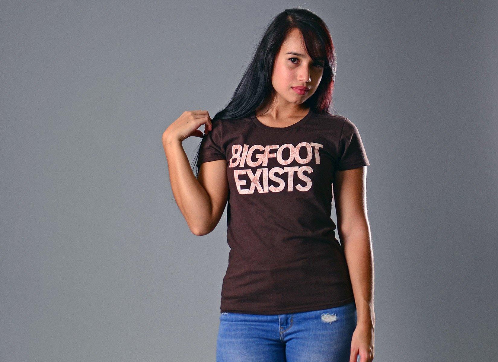 Bigfoot Exists on Womens T-Shirt