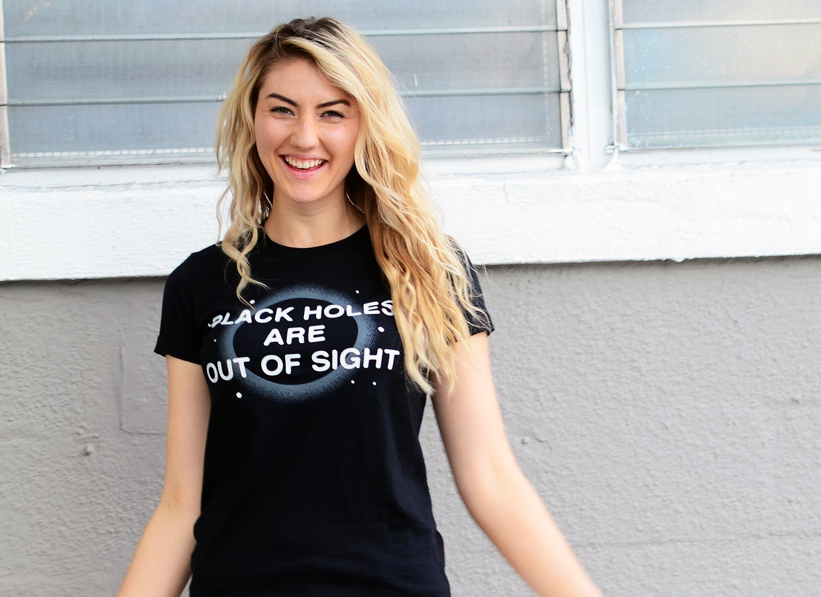 Black Holes Are Out Of Sight on Juniors T-Shirt