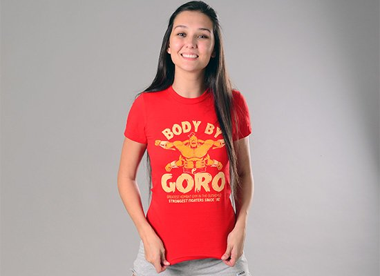 Body By Goro on Juniors T-Shirt