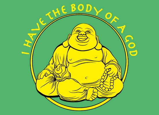I Have the Body of a God on Mens T-Shirt
