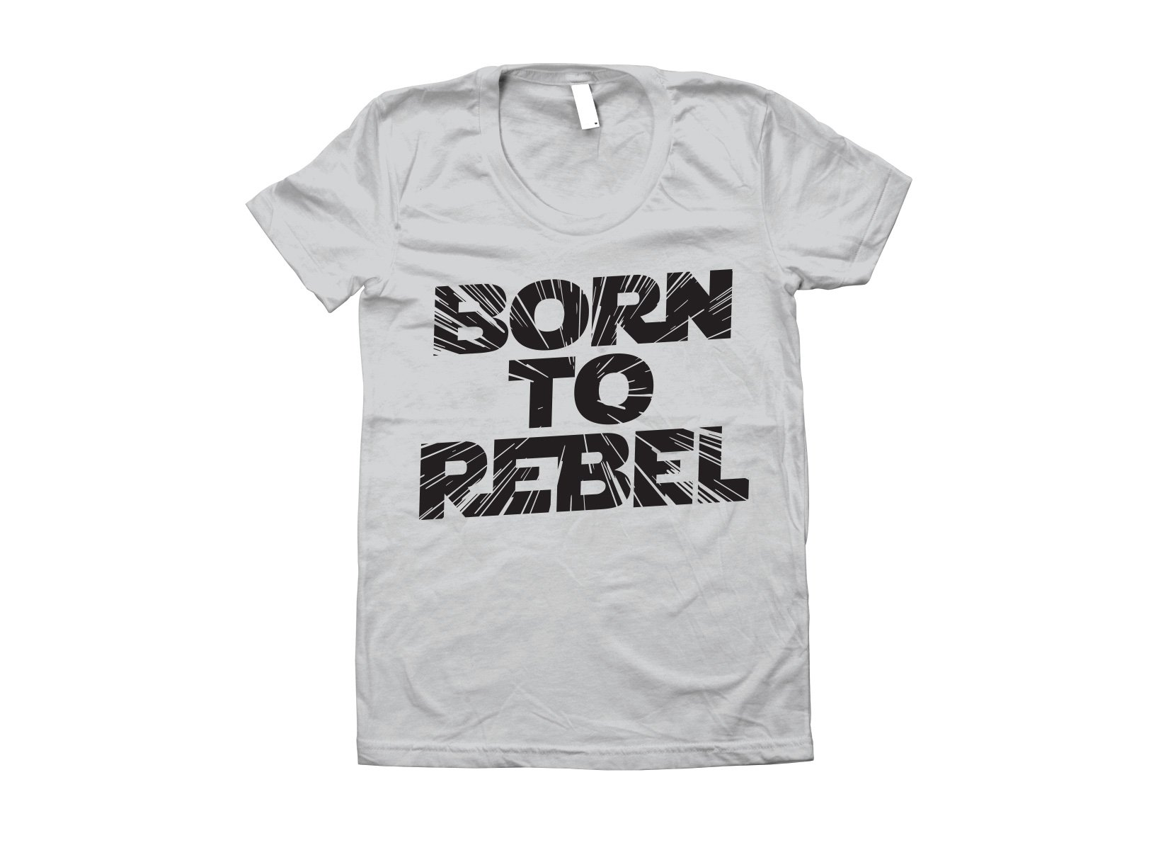 Born To Rebel on Juniors T-Shirt