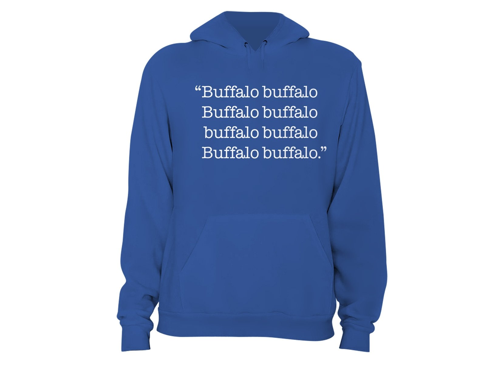 Buffalo buffalo on Hoodie