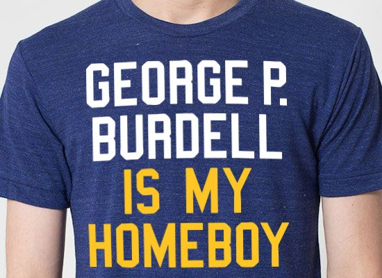 George P. Burdell Is My Homeboy on Mens T-Shirt