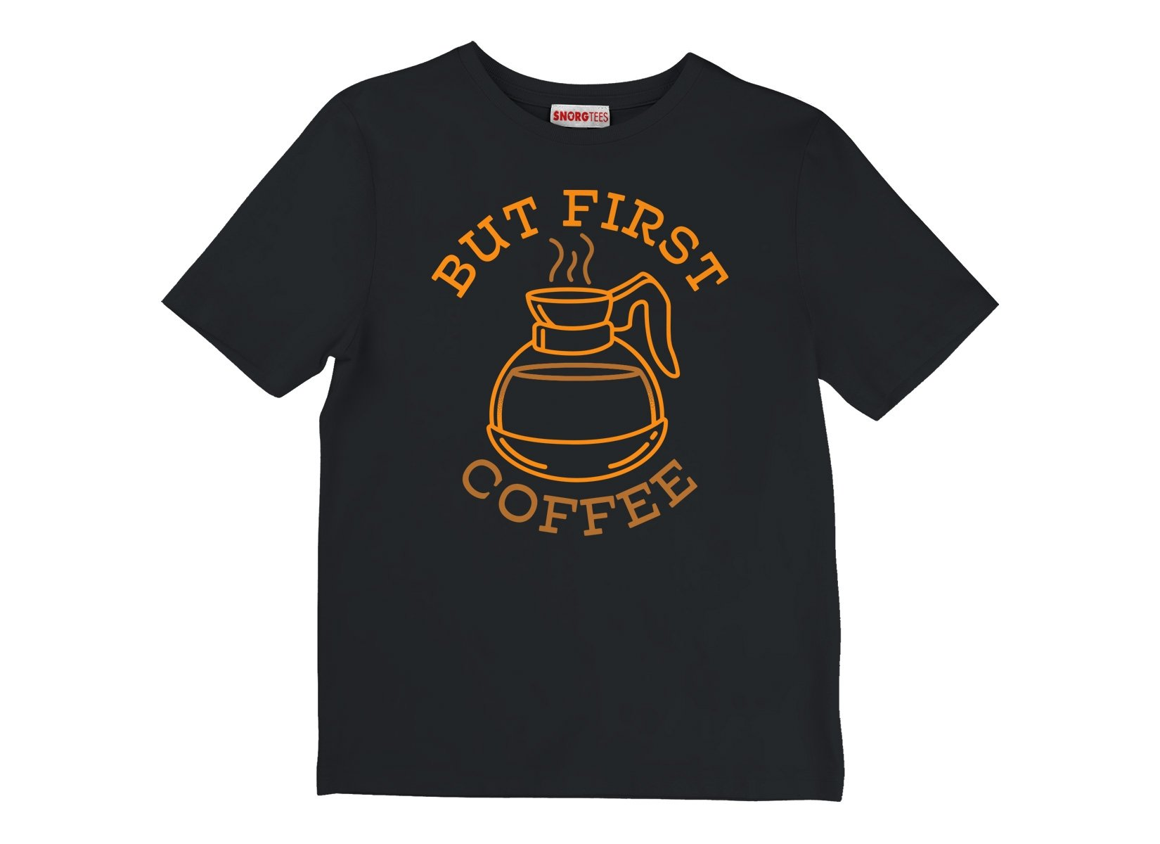 But First Coffee on Kids T-Shirt