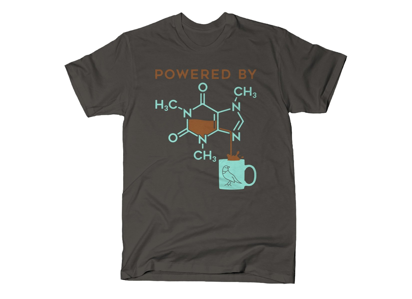 Powered By Caffeine on Mens T-Shirt
