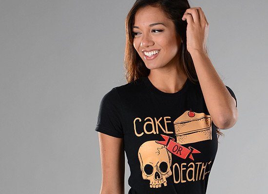Cake Or Death? on Juniors T-Shirt
