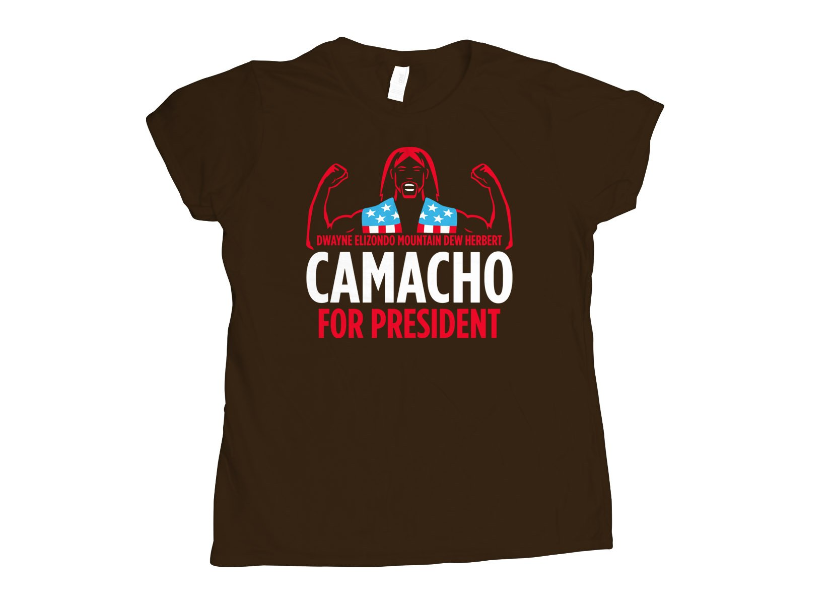 Camacho For President on Womens T-Shirt