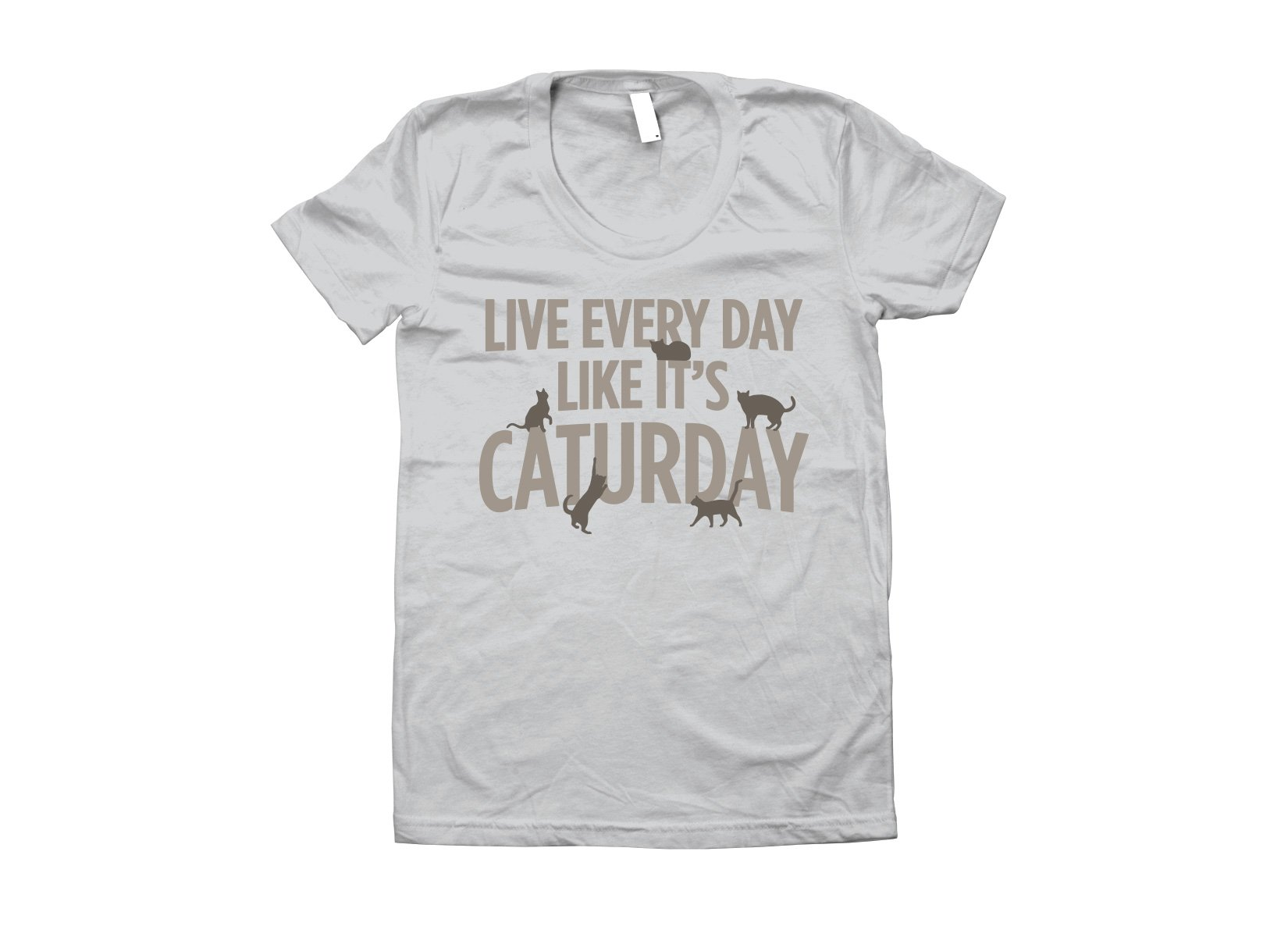 Live Every Day Like It's Caturday on Juniors T-Shirt