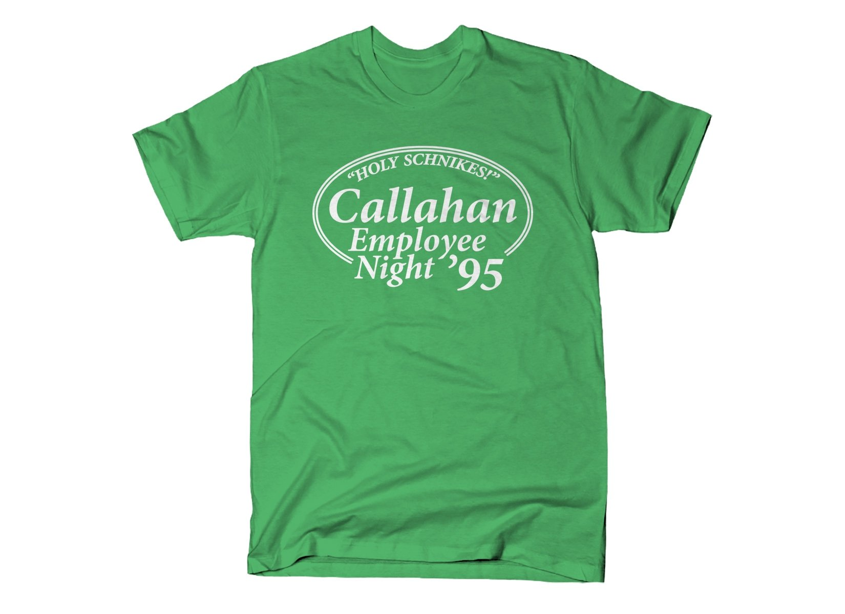 Callahan Employee Night on Mens T-Shirt