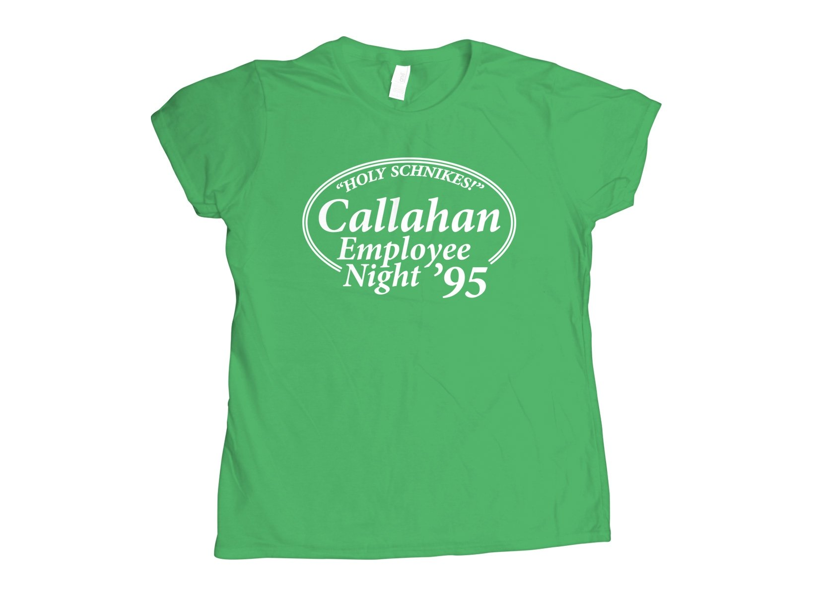 Callahan Employee Night on Womens T-Shirt