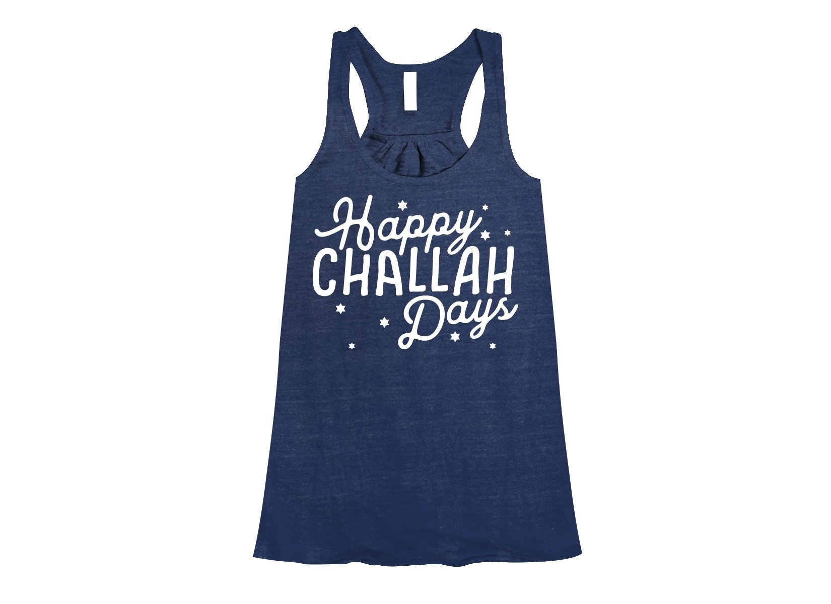 Happy Challah Days on Womens Tanks T-Shirt